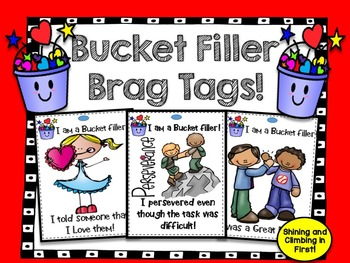 Bucket Filler Brag Tags!