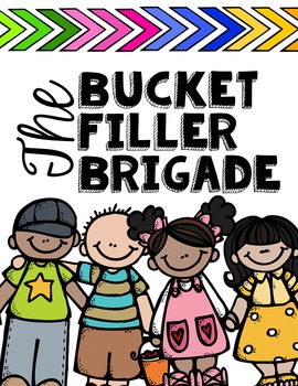 Bucket Filler Brigade {School Wide License/ Guidance Counselor's License}