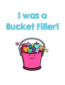 Bucket Filler -- Bucket Covers & Student Slips