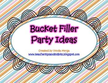 Bucket Filler Class Behavior Party Ideas