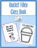 Bucket Filler Class Book! (Digital and Print Versions Included!)