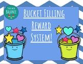 Bucket Filler Classroom Reward System