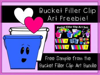 Bucket Filler Clip Art FREEBIE