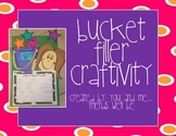 Bucket Filler Craftivity
