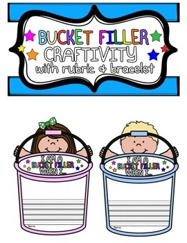 Bucket Filler Craftivity with rubric and bracelet