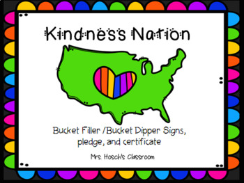 Bucket Filler & Dipper Signs / Bucket Filler Pledge & Buck