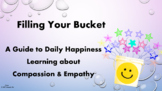 Bucket Filler Emotions Empathy Citizenship SEL Lesson 4 videos Character Ed PBIS
