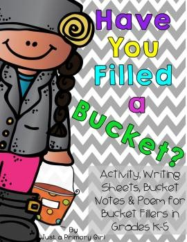Bucket Filler Poem, Activity, writing Prompts, Notes & Posters bundle