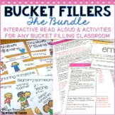 Bucket Filler BUNDLE: Sorts, Activities & Interactive Read Aloud Lesson Plans