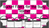 Bucket Fillers for the Busy Teacher