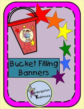 Bucket Filling Banners