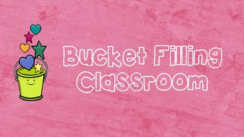 Bucket Filling Classroom activity