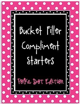 Bucket Filling Compliment Starters- Polka Dot Edition
