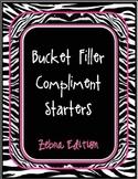 Bucket Filling Compliment Starters- Zebra Print Edition