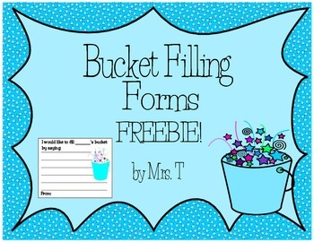 Bucket Filling Forms