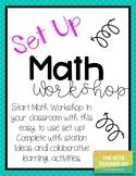 Math Workshop - Set up