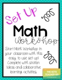 Math Workshop - Set up