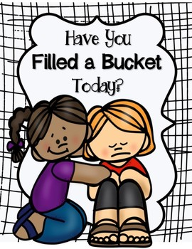 Bucket Filling Posters