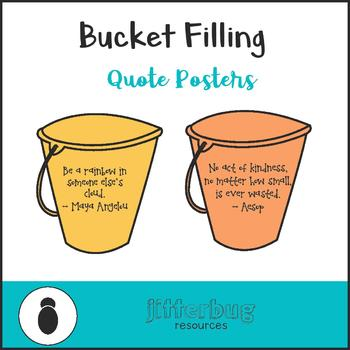 Bucket Filling Quote Posters