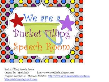 Bucket Filling Speech Room