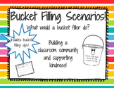 Bucket filling scenarios