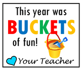 Buckets of Fun End of Year Gift Tag