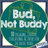 Bud, Not Buddy:  10 Creative Activities for the ENTIRE novel!