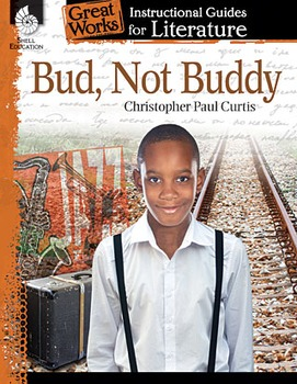 Bud, Not Buddy: An Instructional Guide for Literature (Physical book)