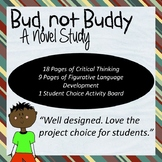 Bud, Not Buddy Novel Study -short answer, figurative language, and choice board