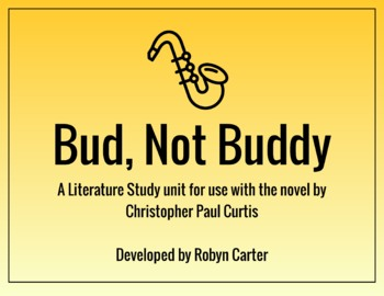 Bud, Not Buddy: A Literature Study Unit (editable)