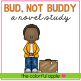 Bud, Not Buddy: A Novel Study