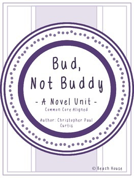 Bud, Not Buddy - A Novel Unit