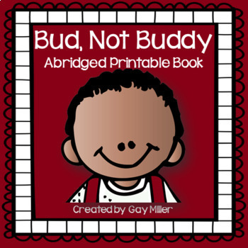 Bud, Not Buddy [Christopher Paul Curtis] Abridged Printable Book Unit