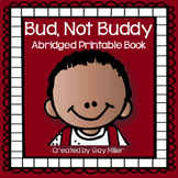 Bud, Not Buddy Abridged Novel Study: vocabulary, comprehen