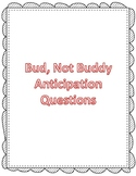 Bud, Not Buddy Anticipation Guide