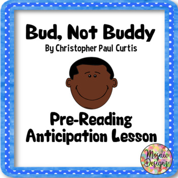 Bud, Not Buddy Anticipation Lesson