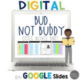 Bud, Not Buddy:  A Novel Study | Google Classroom | Distance Learning