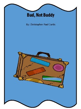 Bud, Not Buddy Citing evidence, making connections & more
