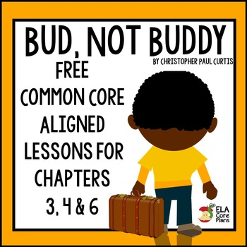 Bud, Not Buddy Common Core Aligned Lessons