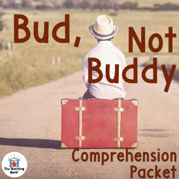 Bud not buddy comprehension worksheets