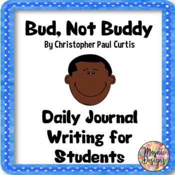 Bud, Not Buddy Daily Journal Topics