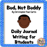 Bud, Not Buddy Daily Journal Topics