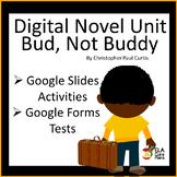 Bud, Not Buddy Digital Novel Unit ~ Google ~Distance Learn