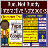 Bud, Not Buddy Interactive Notebook Paperless for Google Classroom