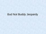 Bud Not Buddy Jeopardy