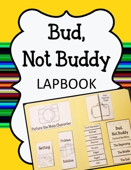 Bud, Not Buddy Lapbook.  Interactive Notebook Writing Activities