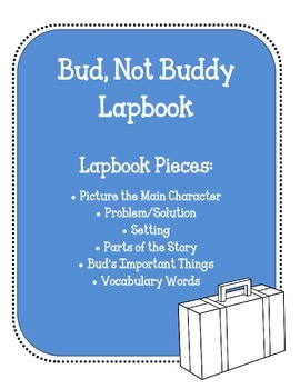 Bud, Not Buddy Lapbook.  Interactive Notebook Writing Activities