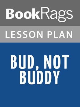 Bud, Not Buddy Lesson Plans