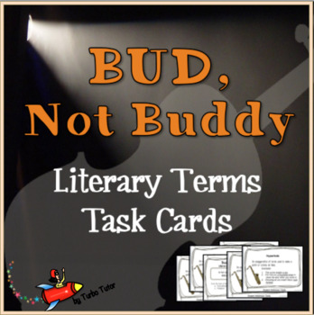 Bud, Not Buddy Literary Terms task Cards