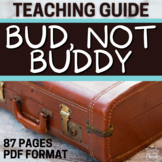 Bud, Not Buddy Literature Guide, Lessons, Activities PACKET   DISTANCE LEARNING
